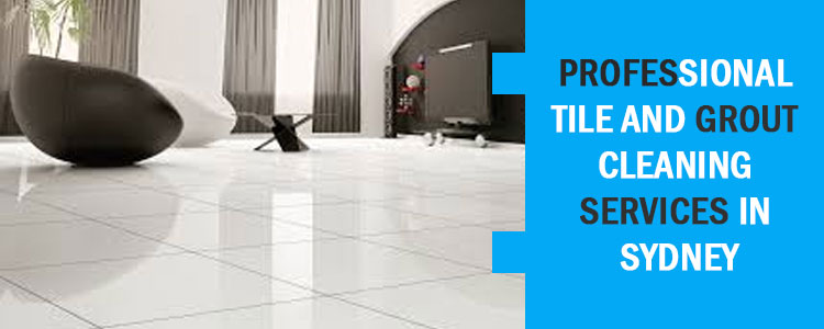 Tile and Grout Cleaning services in Sydney